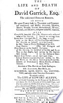 The life and death of D  G    the celebrated English Roscius  To which is added the life of E  Alleyn  By an Old Comedian Book