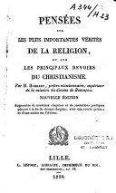 Pensées sur les plus importantes vérités de la Religion et sur les principaux devoirs du Christianisme
