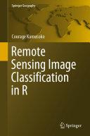 Remote Sensing Image Classification in R Pdf/ePub eBook