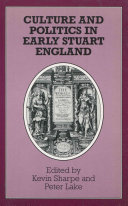 Culture and Politics in Early Stuart England