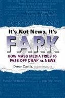 It's Not News, It's Fark