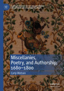 Miscellanies  Poetry  and Authorship  1680   1800