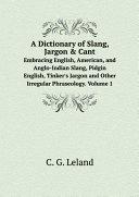 A Dictionary of Slang, Jargon & Cant Pdf/ePub eBook