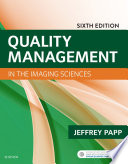 """Quality Management in the Imaging Sciences E-Book"" by Jeffrey Papp"