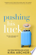 Pushing His Luck