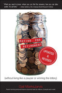 Saving for Retirement (Without Living Like a Pauper or Winning the Lottery) Updated and Revised Pdf/ePub eBook