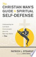 The Christian Man   s Guide to Spiritual Self Defense