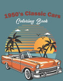 1950 s Classic Cars Coloring Book