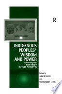 Indigenous Peoples  Wisdom and Power