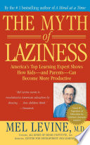"""The Myth of Laziness"" by Mel Levine"
