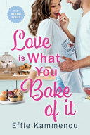Love is What You Bake of it