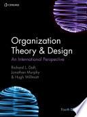 Organization Theory and Design 4e