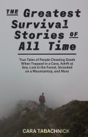Pdf The Greatest Survival Stories of All Time Telecharger