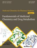 Fundamentals of Medicinal Chemistry and Drug Metabolism