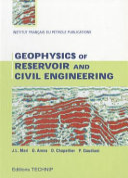 Geophysics of Reservoir and Civil Engineering