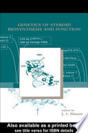 Genetics of Steroid Biosynthesis and Function Book