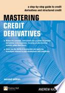 Mastering Credit Derivatives Book