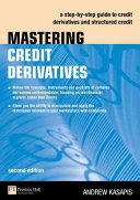 Mastering Credit Derivatives