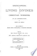 Encyclopedia of Living Divines and Christian Workers of All Demonminations in Europe and America