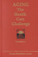 Aging  the Health Care Challenge