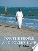 For The People And Lover S Lane Book PDF