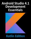 Android Studio 4.1 Development Essentials - Kotlin Edition Pdf/ePub eBook