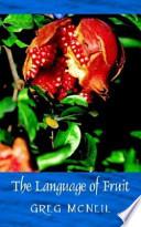 The Language of Fruit