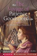The Voyage of Patience Goodspeed Pdf/ePub eBook
