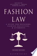 Cover of Fashion law : a guide for designers, fashion executives, and attorneys