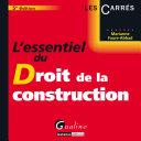 L'essentiel du droit de la construction
