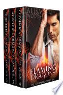 Flaming Dragons Box Set  Books 4 6  Fallen Immortals    Dragon Shifter Paranormal Romance