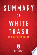 Summary of White Trash