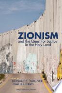 Zionism and the Quest for Justice in the Holy Land