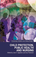 Child Protection, Public Health and Nursing