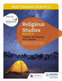 Eduqas GCSE (9-1) Religious Studies Route B: Catholic Christianity