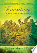 Transitions Earth  Death  the Afterlife Book