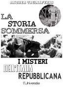 La storia sommersa: i misteri dell'Italia repubblicana