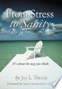 From Stress to Sanity