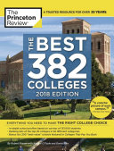 The Best 382 Colleges, 2018