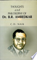 Thoughts and Philosophy of Dr. B.R. Ambedkar