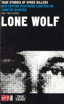 Lone Wolf  True Stories Of Spree