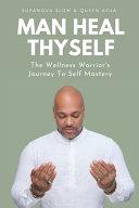 Man Heal Thyself