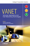 VANET Vehicular Applications and Inter Networking Technologies