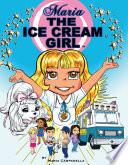 Maria The Ice Cream Girl