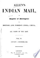 Allen s Indian Mail  and Register of Intelligence for British and Foreign India  China  and All Parts of the East Book