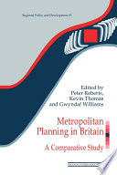 Metropolitan Planning in Britain  : A Comparative Study