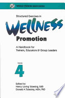 Structured Exercises in Wellness Management