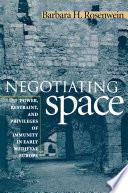 Negotiating Space