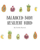Balanced Body  Resilient Mind