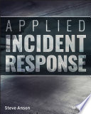 Applied Incident Response Book